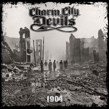 CHARM CITY DEVILS - 1904 (EP) (November 22, 2019)