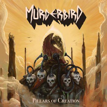 MURDERBIRD - Pillars of Creation