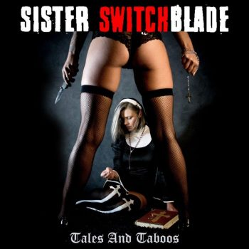 Sister Switchblade - Tales and Taboos